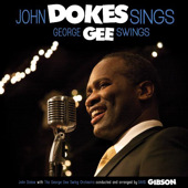 Dokes Gee CD: John Dokes sings, George Gee swings