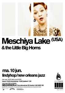 2013 06 10 MESC poster 212x300 Meschiya Lake & the Little Big Horns: Lindy Hop/New Orleans Jazz in Heerlen (NL)